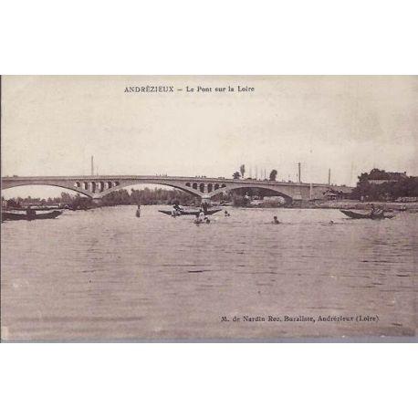42 - Andrezieux - Pont sur la Loire