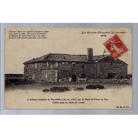 Carte postale 43 - L' auberge sanglante de Peyrebeilbe - sur la route de Privas au Puy ce...