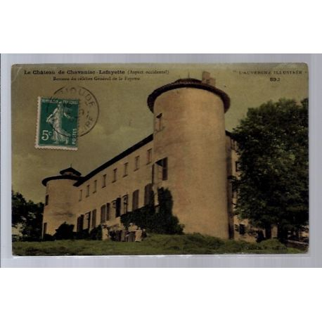 Carte postale 43 - Le chateau de Chavaniac-Lafayette - Berceau du celebre General de la F...