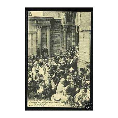 Carte postale 43 - Le Puy - Cloture du 27e jubile de Notre Dame -1910
