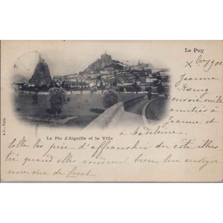Carte postale 43 - Le Puy - Le pic d'Aiguille et la Ville - 1900