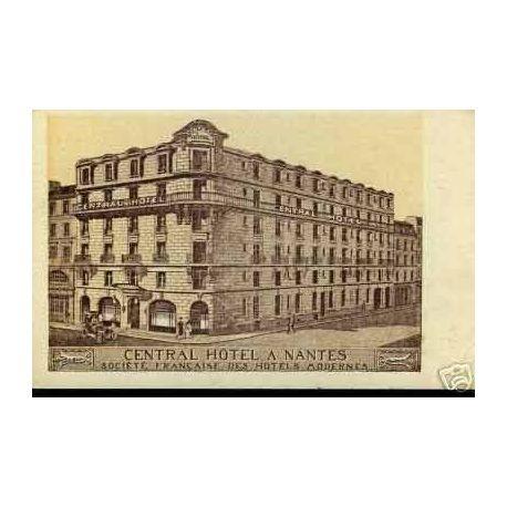 Carte postale 44 - CENTRAL HOTEL A NANTES - ANIMEE