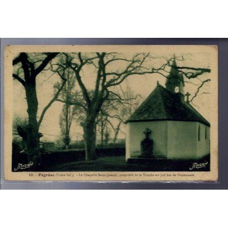 Carte postale 44 - Fegreac - La chapelle Saint-Joseph - propriete de la Touche est joli b...