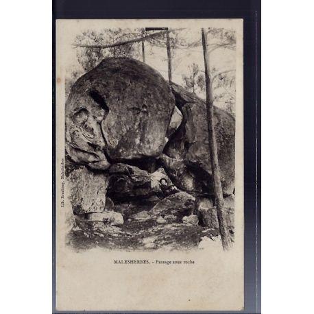 Carte postale 45 - Malesherbes - Passage sous roche - Non voyage - Dos non divise...