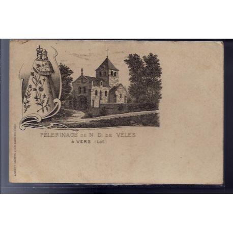 Carte postale 46 - a Vers - Pelerinage de N-D de Veles - Voyage - Dos non divise...