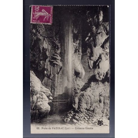 Carte postale 46 - Puits de Padirac - Colonne Geante - Voyage - Dos divise...
