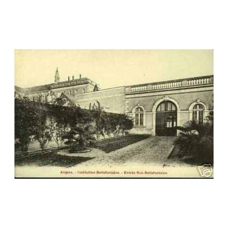 Carte postale 49 - ANGERS - INSTITUTION BELLEFONTAINE