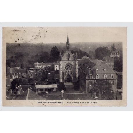 Carte postale 50 - Avranches - Vue generale vers le Carmel - Voyage - Dos divise