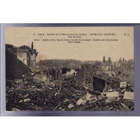 Carte postale 51 - Sermaize-les-Bains - rue de Vitry - Bataille de la Marne du 6 au 12 sep