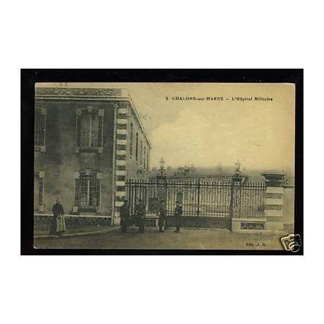Carte postale 51 - Chalons sur Marne - L'Hopital militaire