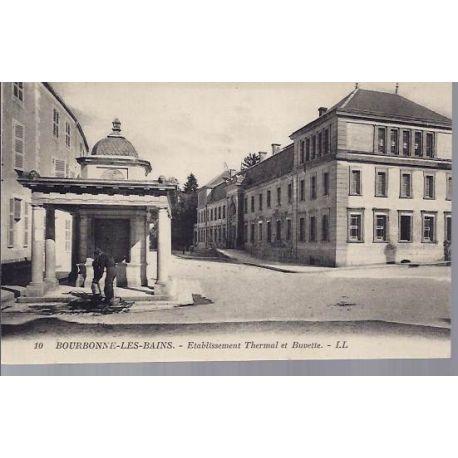 Carte postale 52 - Bourbonne les Bains - Ets Thermal et buvette
