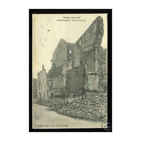54 - gerbeviller - Rue de Lorraine detruite