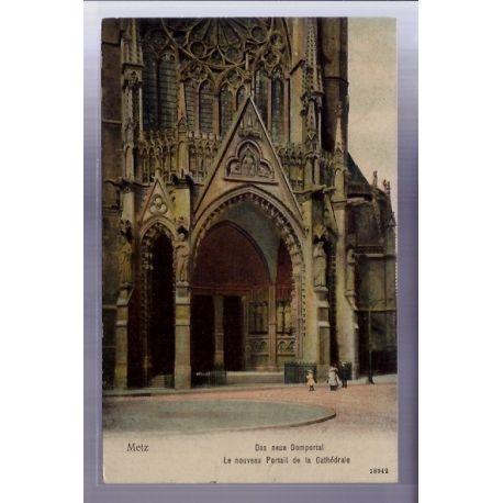 Carte postale 57 - Metz - Das neue Domportal - Le nouveau portail de la Cathedrale - Voyage