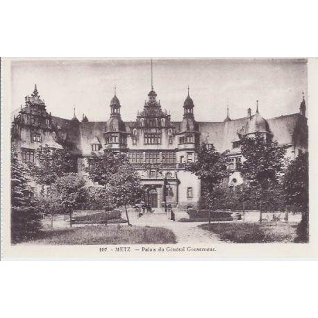 Carte postale 57 - Metz - Palais du General Gouverneur