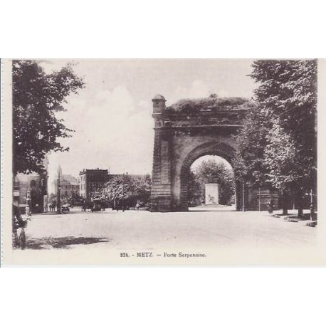Carte postale 57 - Metz - Porte Serpenoise