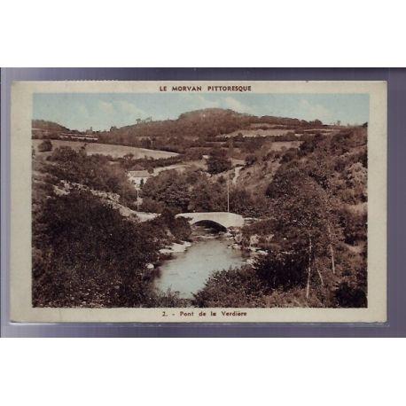 Carte postale 58 - Le Morvan pittoresque - Pont de la Verdiere - Voyage - Dos divise