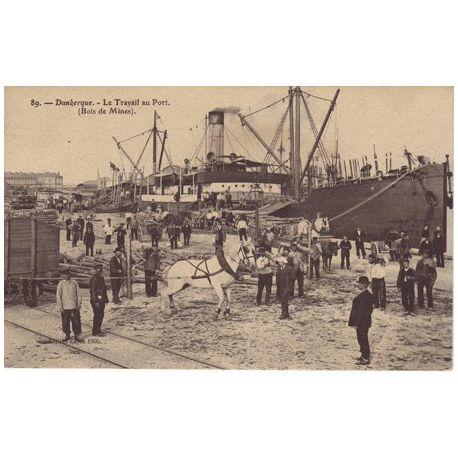 Carte postale 59 - Dunkerque - Le travail au port - Bois de mines
