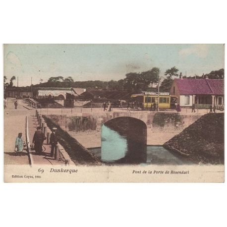Carte postale 59 - Dunkerque - Tramway sur le pont de la porte