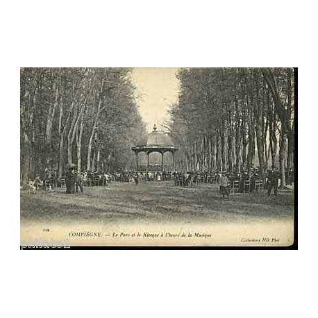 Carte postale 60 - Compiegne - Le parc et le kiosque de musique