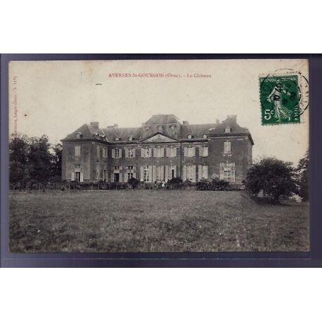 Carte postale 61 - Avernes-St-Gourgon - Le chateau - Voyage - Dos divise