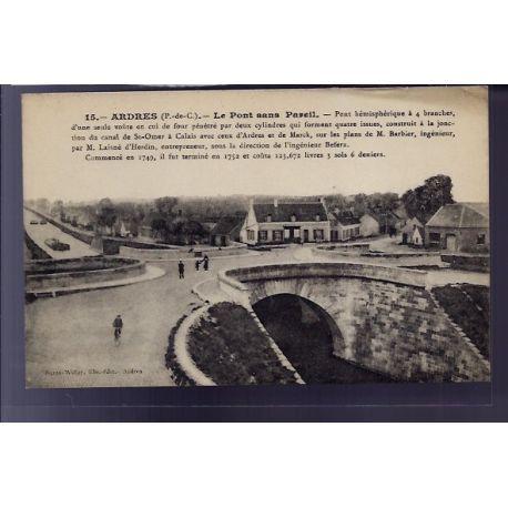 Carte postale 62 - Ardres - Le pont sans pareil - Non voyage - Dos divise