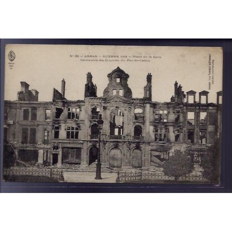 62 - Arras - Guerre 1914 - Place de la gare - immeuble du courrier du Pas-de-