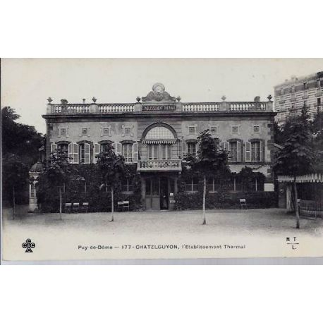 Carte postale 63 - Chatelguyon - Etablissement thermal