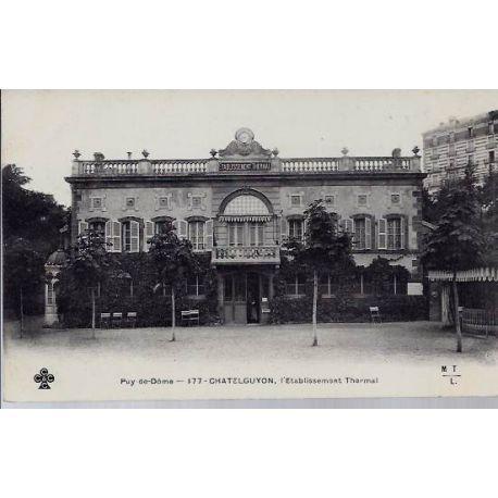 Carte postale 63 - Chatelguyon - Etablissement thermal