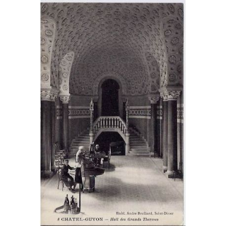 Carte postale 63 - Chatel-Guyon - Hall des grands thermes