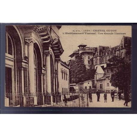 Carte postale 63 - Chatelguyon - L' etablissement Thermal - les Grands Thermes - Voyage - D