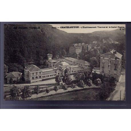 Carte postale 63 - Chatelguyon - l' etablissement Thermal et le Castel Regina - Non voyage