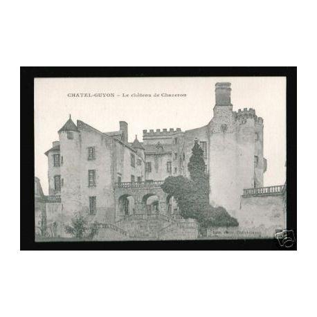 Carte postale 63 - CHATEL-GUYON - LE CHATEAU DE CHAZERON