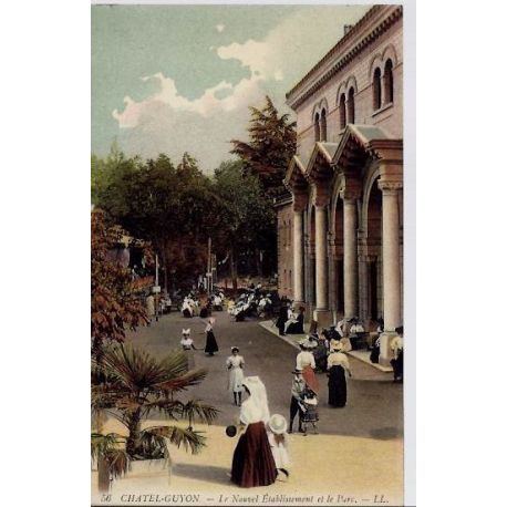 Carte postale 63 - Chatel-Guyon - Noouvel etablissement et parc