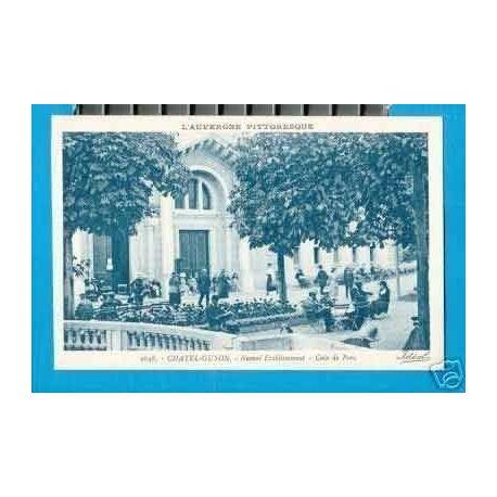 Carte postale 63 - CHATEL-GUYON - NOUVEL ETABLISSEMENT - ANIMEE