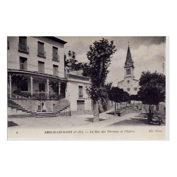 66 amelie les bains rue des thermes et eglise la - Office du tourisme amelie les bains 66 ...
