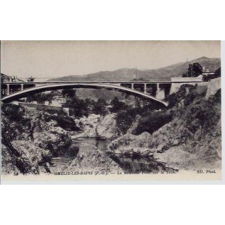 66 - Amelie les Bains -Le nouveau Pont sur le Tech