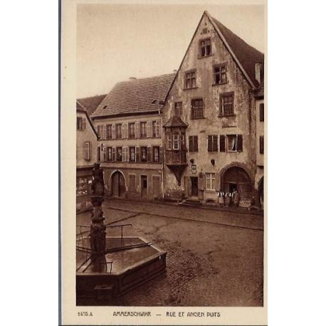 68 - Ammerschwihr - Rue et ancien puits - Non voyage - Dos divise