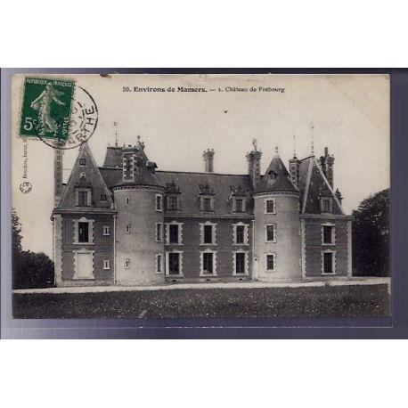 72 - Environs de Mamers - Chateau de Frebourg - Voyage - Dos divise