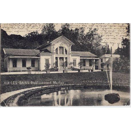 Carte postale 73 - Aix-les-Bains - Etablissement Marlioz