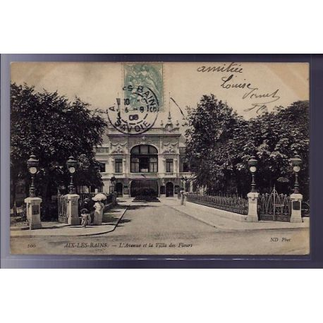 Carte postale 73 - Aix-les-Bains - l' Avenue et la villa des fleurs - Voyage - Dos divise