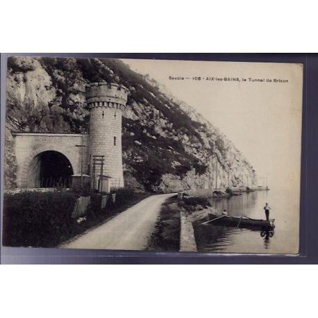 Carte postale 73 - Aix-les-Bains - Le Tunnel de Brison - Non voyage - Dos divise