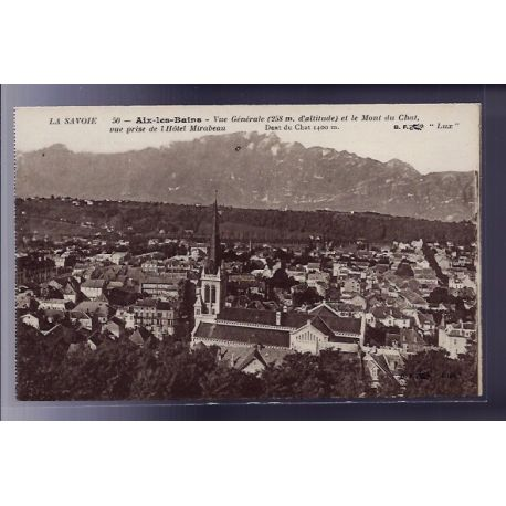 Carte postale 73 - Aix-les-Bains - Vue generale et le Mont du chat - vue prise de l' Hotel