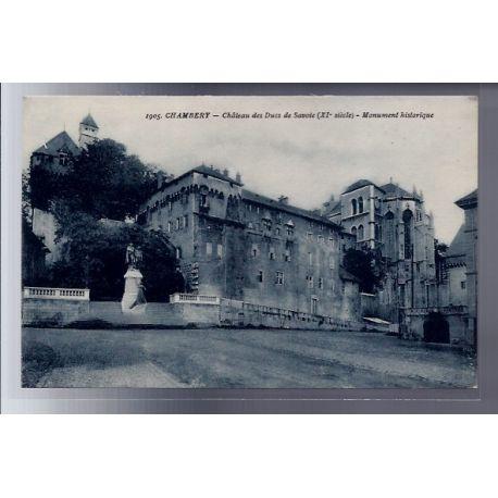 Carte postale 74 - Chambery - Chateau des Ducs de Savoie XIe siecle - Monument historique -