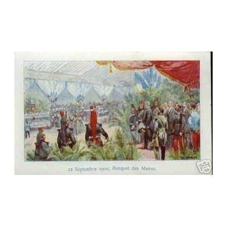 Carte postale 22 SEPTEMBRE 1900 BANQUET DES MAIRES