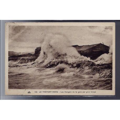 Carte postale 76 - Le Treport-Mers - Les Hangars de la gare par gros temps - Voyage - Dos