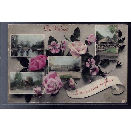 """Carte postale 78 - Le Vesinet - carte Du vesinet je vous envoie ces fleurs"""" - Voyage -"""""""""""""""