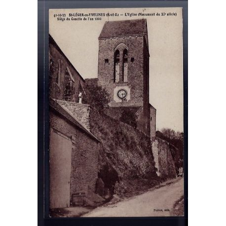Carte postale 78 - St-Leger-en-Yvelines - l' eglise - Monument du XIe siecle - Siege du