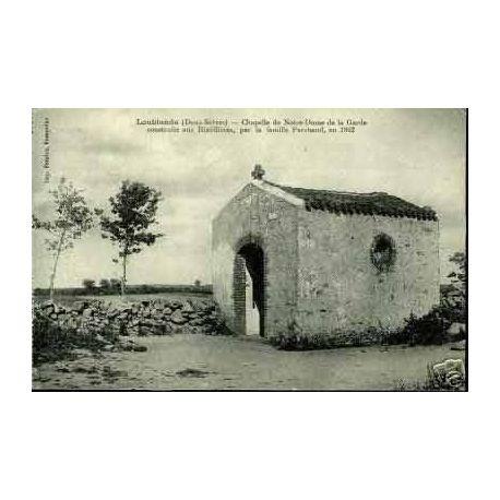 79 - LOUBLANDE - CHAPELLE DE NOTRE DAME DE LA GARDE