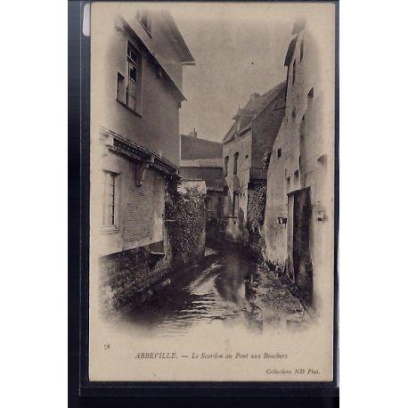 Carte postale 80 - Abbeville - Le Scardon au Pont aux bouchers - Non voyage - Dos non div