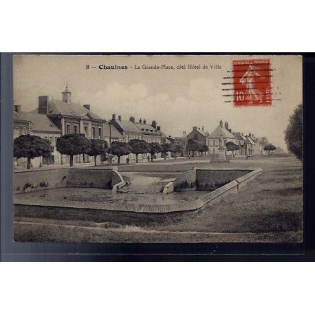 Carte postale 80 - Chaulnes - la grande place cote Hotel de ville - Voyage - Dos divise